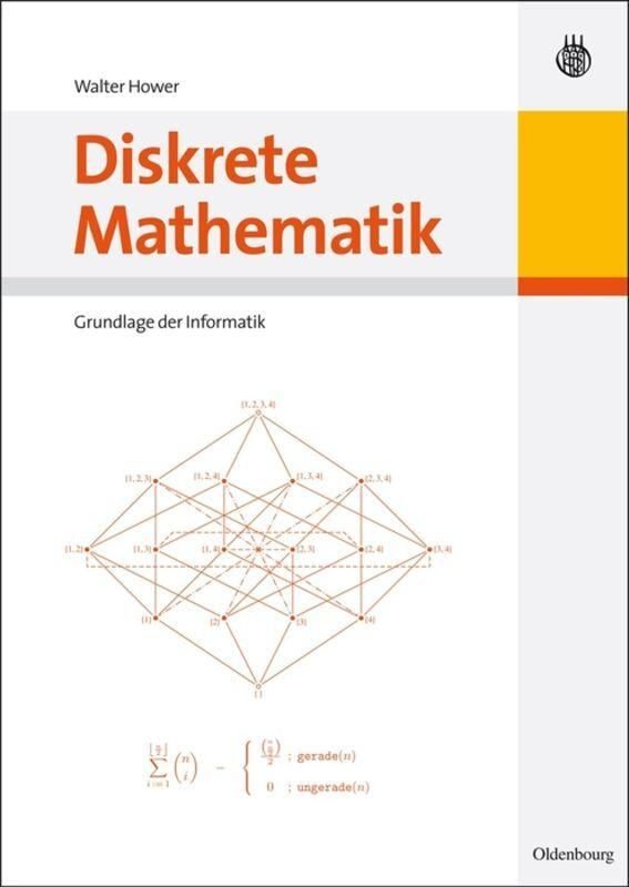 Diskrete Mathematik als Buch von Walter Hower