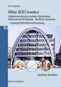 Abitur 2018 - Grundkurs. Mathematik. Nordrhein-Westfalen