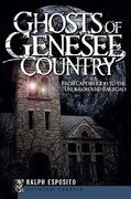Ghosts of Genesee Country: From Captain Kidd to the Underground Railroad