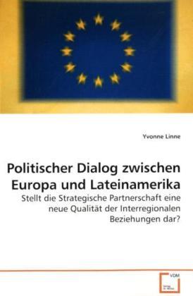 Politischer Dialog zwischen Europa und Lateinam...