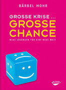 Große Krise - Große Chance