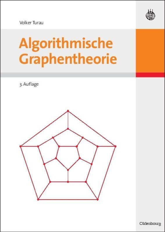 Algorithmische Graphentheorie als Buch (gebunden)