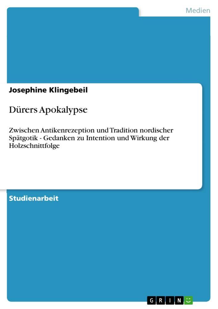 Dürers Apokalypse als Buch von Josephine Klinge...