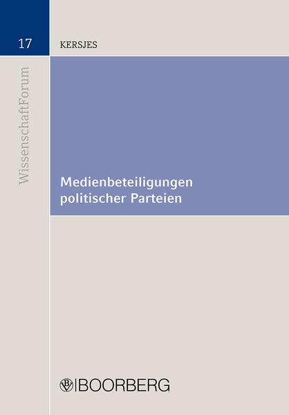 Medienbeteiligungen politischer Parteien als Bu...