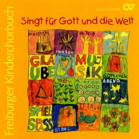 Singt Für Gott Und Die Welt-Freiburger