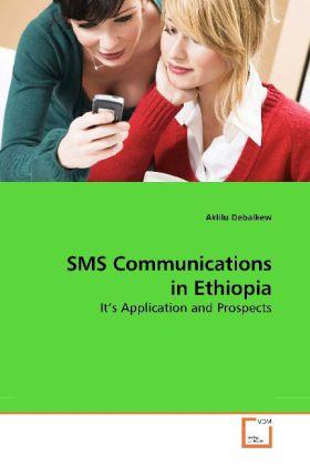 SMS Communications in Ethiopia als Buch von Akl...