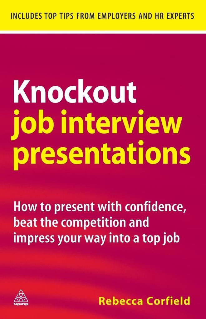 Knockout Job Interview Presentations als Buch v...