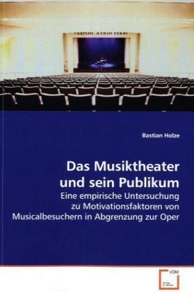 Das Musiktheater und sein Publikum als Buch von...