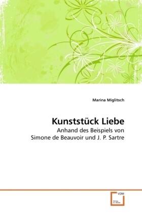 Kunststück Liebe als Buch von Marina Miglitsch
