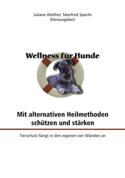 Wellness für Hunde als Buch von
