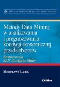 Metody Data Mining w analizowaniu i prognozowaniu kondycji ekonomicznej przedsiebiorstw