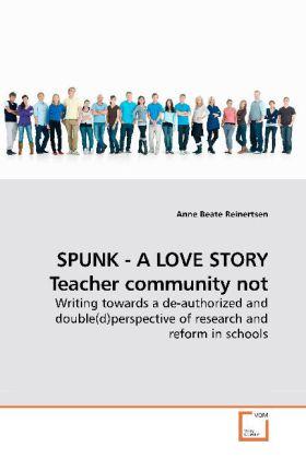 SPUNK - A LOVE STORY Teacher community not als ...