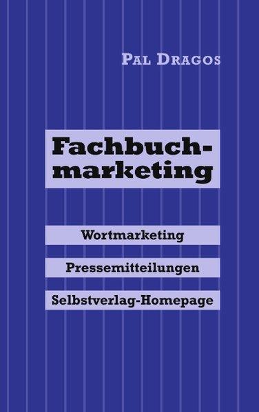 Fachbuchmarketing - Wortmarketing, Pressemittei...