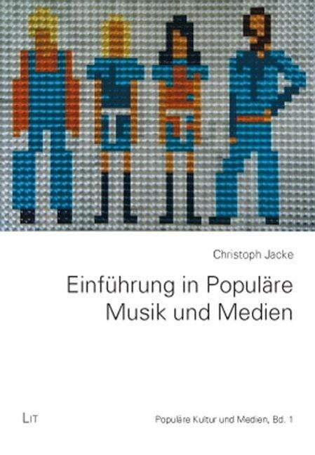 Einführung in Populäre Musik und Medien als Buc...