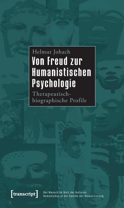 Von Freud zur Humanistischen Psychologie als Bu...