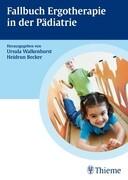 Fallbuch Ergotherapie in der Pädiatrie