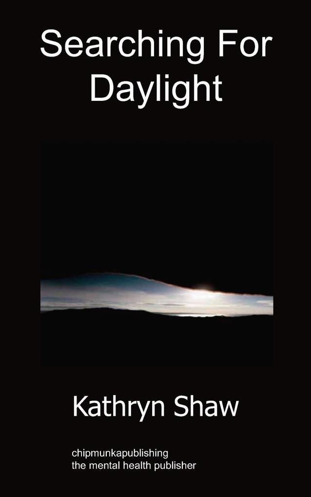 Searching for Daylight als Taschenbuch von Kath...
