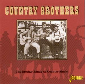 Country Brothers-Brother Bands Of Country Music