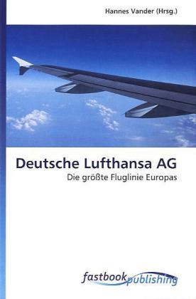 Deutsche Lufthansa AG als Buch von
