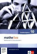 mathe live. Lehrerband mit CD-ROM Erweiterungskurs 10. Schuljahr. Allgemeine Ausgabe