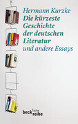 Die kürzeste Geschichte der deutschen Literatur