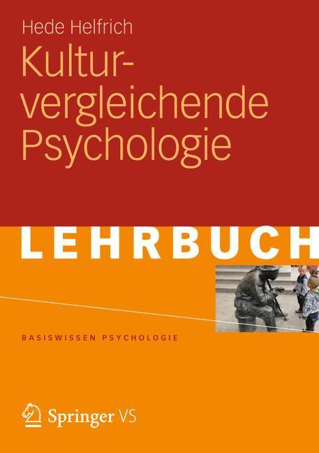 Kulturvergleichende Psychologie als Buch von He...
