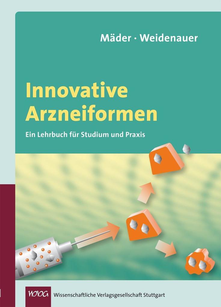 Innovative Arzneiformen als Buch von