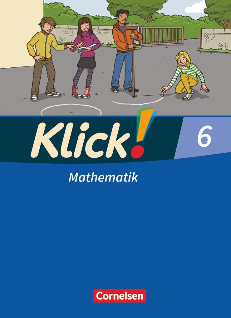 Klick! Mathematik 6. Schuljahr. Schülerbuch. Ös...
