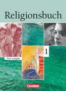 Religionsbuch 1. Sekundarstufe I. Neubearbeitung. Schülerbuch