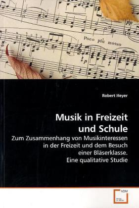 Musik in Freizeit und Schule als Buch von Rober...