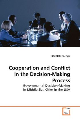 Cooperation and Conflict in the Decision-Making...