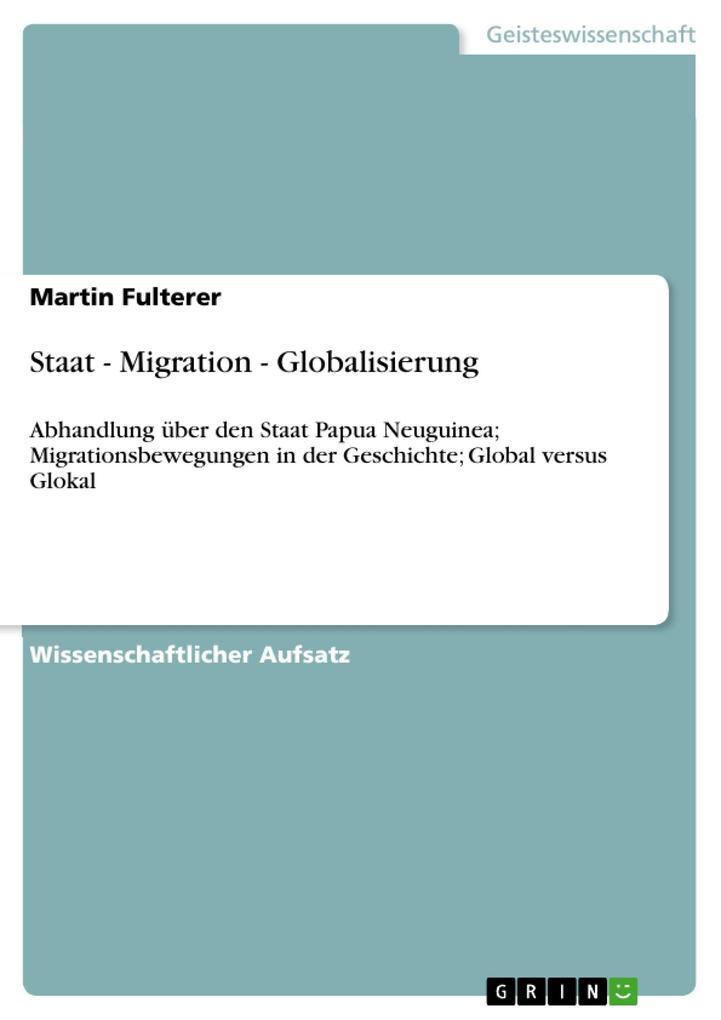 Staat - Migration - Globalisierung als Buch von...