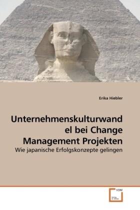 Unternehmenskulturwandel bei Change Management ...