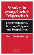 Schulen in evangelischer Trägerschaft