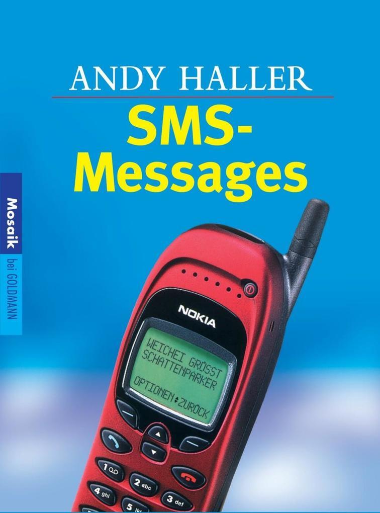 SMS-Messages als eBook Download von Andy Haller