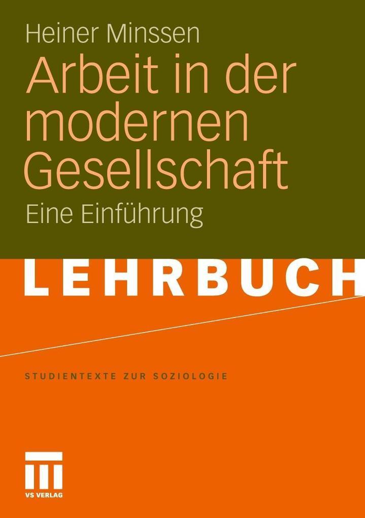 Arbeit in der modernen Gesellschaft als Buch vo...