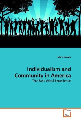 Individualism and Community in America als Buch...