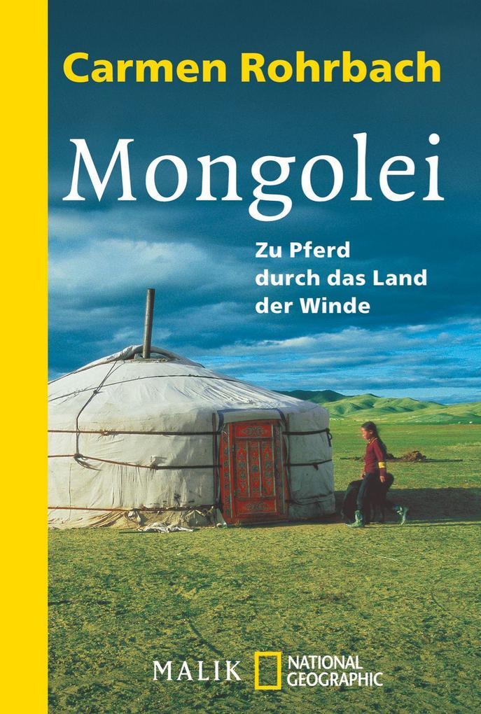 Mongolei als Taschenbuch von Carmen Rohrbach