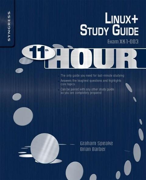 Eleventh Hour Linux+ als Buch von Graham Speake