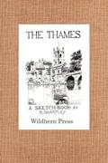 The Thames. A Sketch Book. 24 views.
