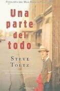 Una Parte del Todo = A Fraction of the Whole