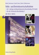 Volks- und Betriebswirtschaftslehre für das Technische Berufskolleg 2. 1BKFH