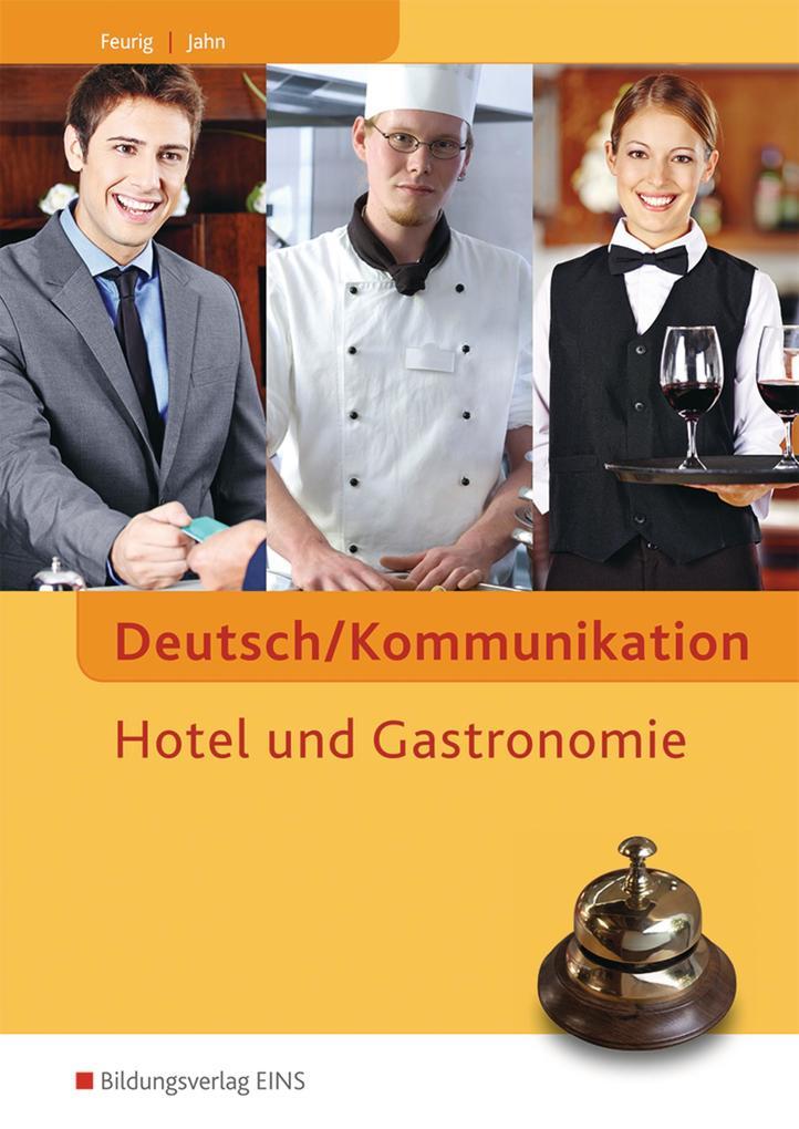 Deutsch/Kommunikation - Hotel und Gastronomie. ...