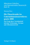 Die Zinsschranke im Unternehmensteuerreformgesetz 2008