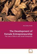 The Development of Female Entrepreneurship