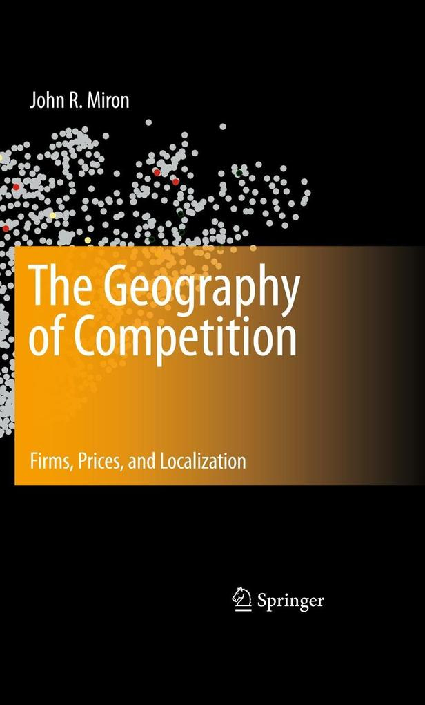 The Geography of Competition als Buch von John ...