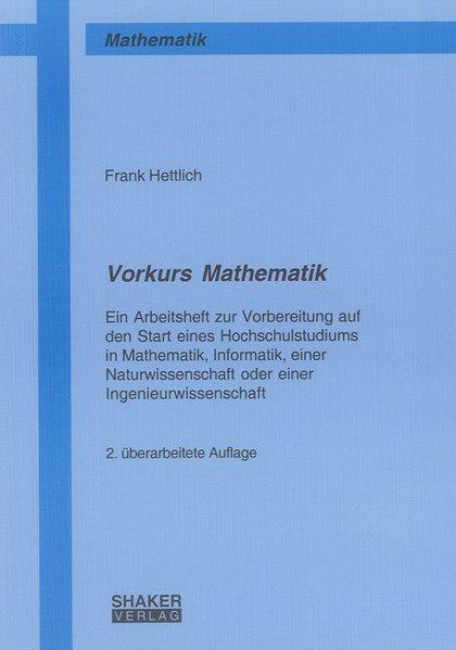 Vorkurs Mathematik als Buch von Frank Hettlich