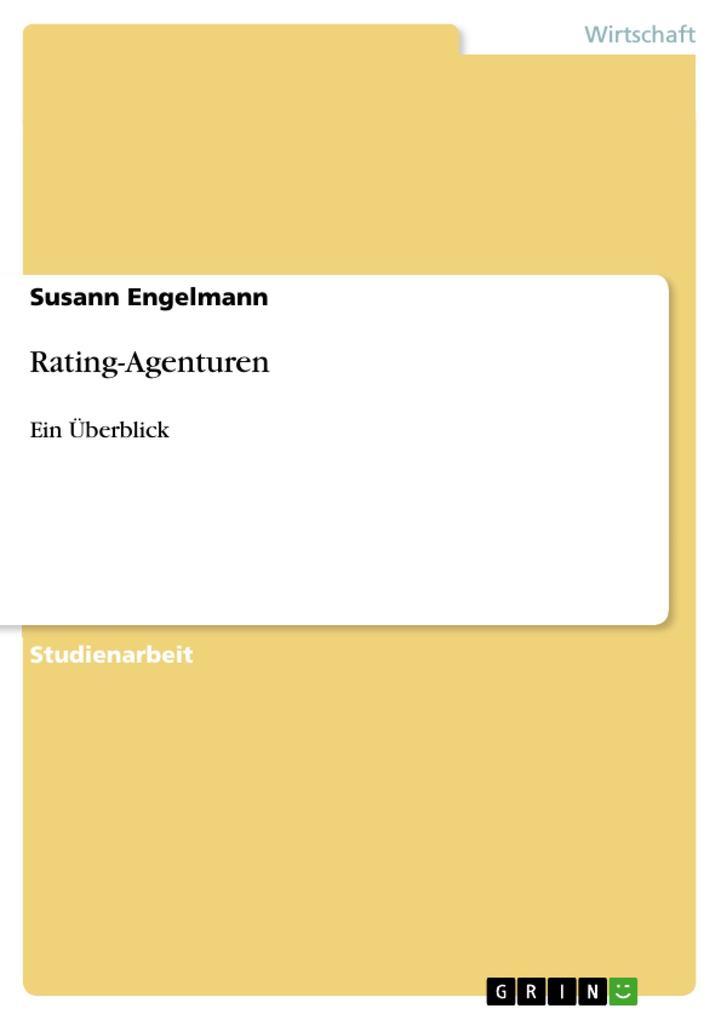 Rating-Agenturen als Buch von Susann Engelmann