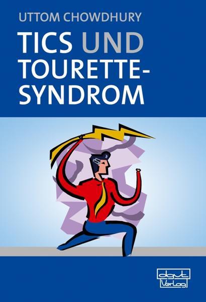 Tics und Tourette-Syndrom als Buch von Uttom Ch...
