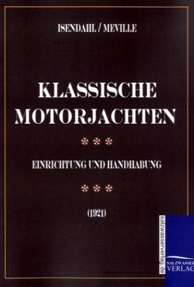 Motoryachten als Buch von Walter Isendahl